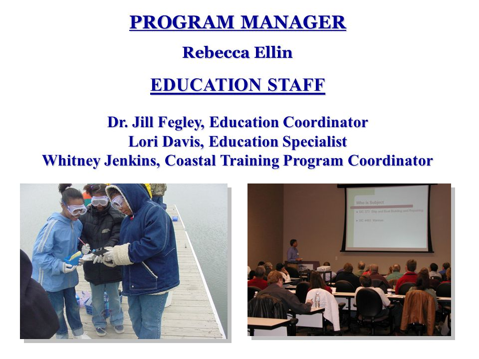 PROGRAM MANAGER Rebecca Ellin EDUCATION STAFF Dr.