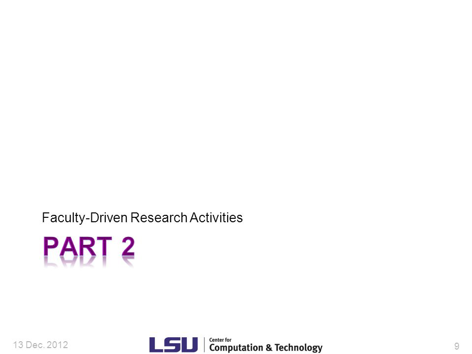 Relevance to Biological Sciences (current & near term) Enablement research activities –Honggao Liu, CCT Deputy Director –James Lupo, assistant director: Takes the lead in answering any computational research questions that arise in connection with the use of LSU/LONI's high-performance computing infrastructure –Jinghua Ge – visualization expertise; has supported campus visualization lab and has helped develop an Honors course heavily utilizing visualization tools across the sciences.