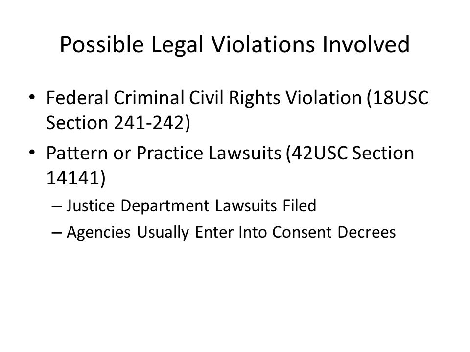 Possible Legal Violations Involved Constitutional Violations With Lawsuit Remedy Under 42USC Section 1983 – Equal Protection Violations – Fourth Amendment Violations Intentional Discrimination By Any Agency Receiving Federal Assistance (42USC Section 2000(d)