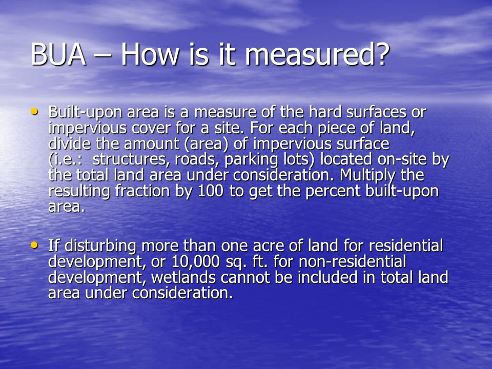 Summary (con't) - Permitting Requirements If > ½ mile from and draining to SA waters If > ½ mile from and draining to SA waters –24% or less built-upon area = low density Stormwater conveyed primarily by vegetated conveyances Stormwater conveyed primarily by vegetated conveyances –> 24% built-upon area = high density Structural engineered controls required or any BMP Structural engineered controls required or any BMP Will need to store, control and treat runoff from one and one-half inch of rainfall.
