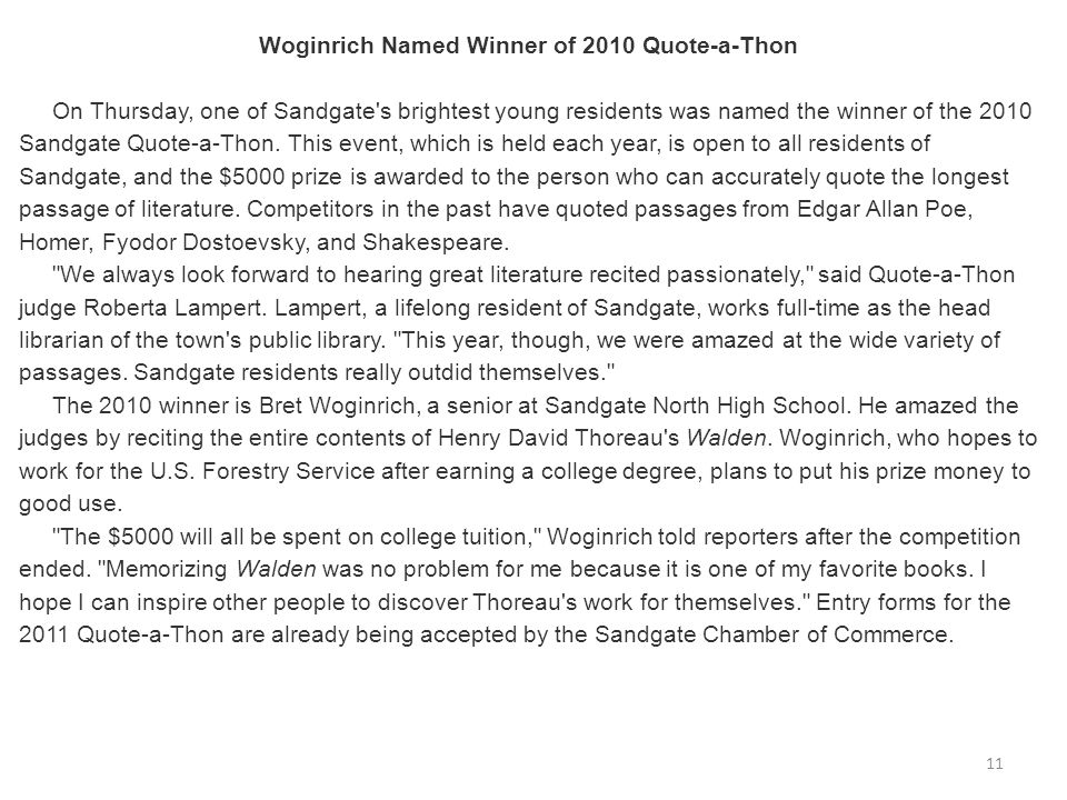 Woginrich Named Winner of 2010 Quote-a-Thon On Thursday, one of Sandgate's brightest young residents was named the winner of the 2010 Sandgate Quote-a