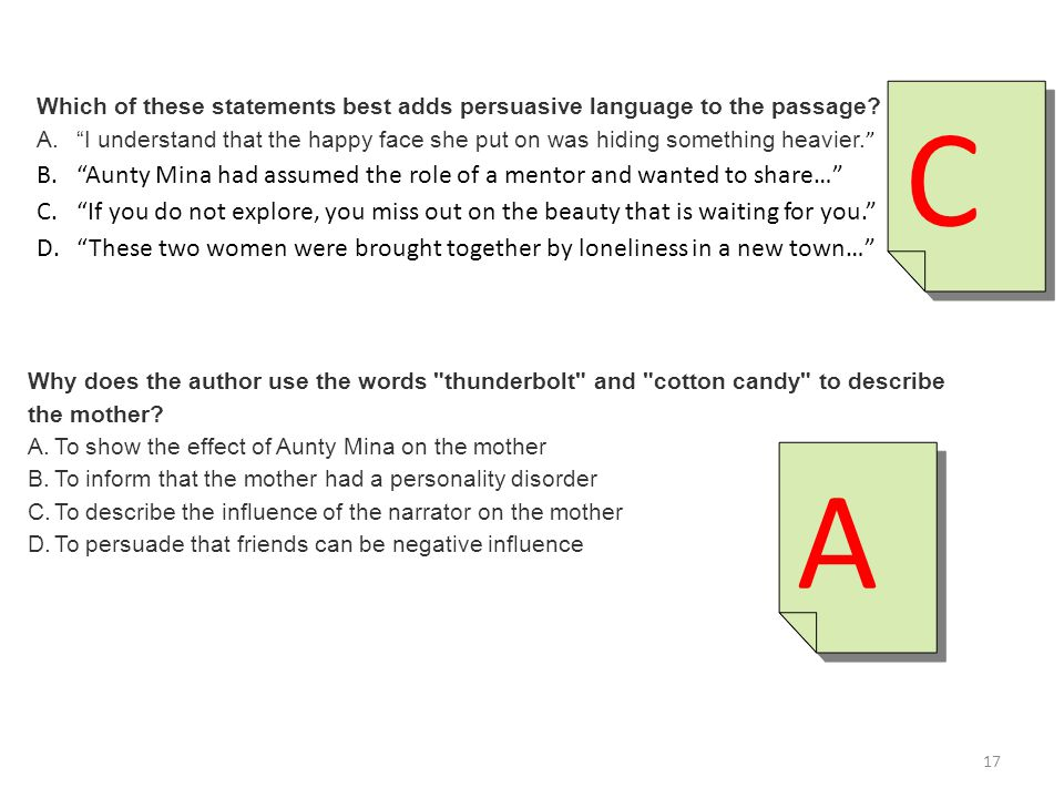 "Which of these statements best adds persuasive language to the passage? A.""I understand that the happy face she put on was hiding something heavier. """