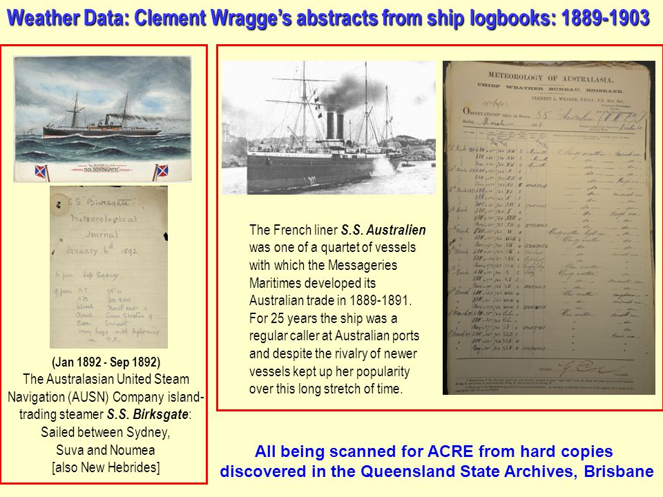 Weather Data: Clement Wragge's abstracts from ship logbooks: 1889-1903 (Jan 1892 - Sep 1892) The Australasian United Steam Navigation (AUSN) Company island- trading steamer S.S.