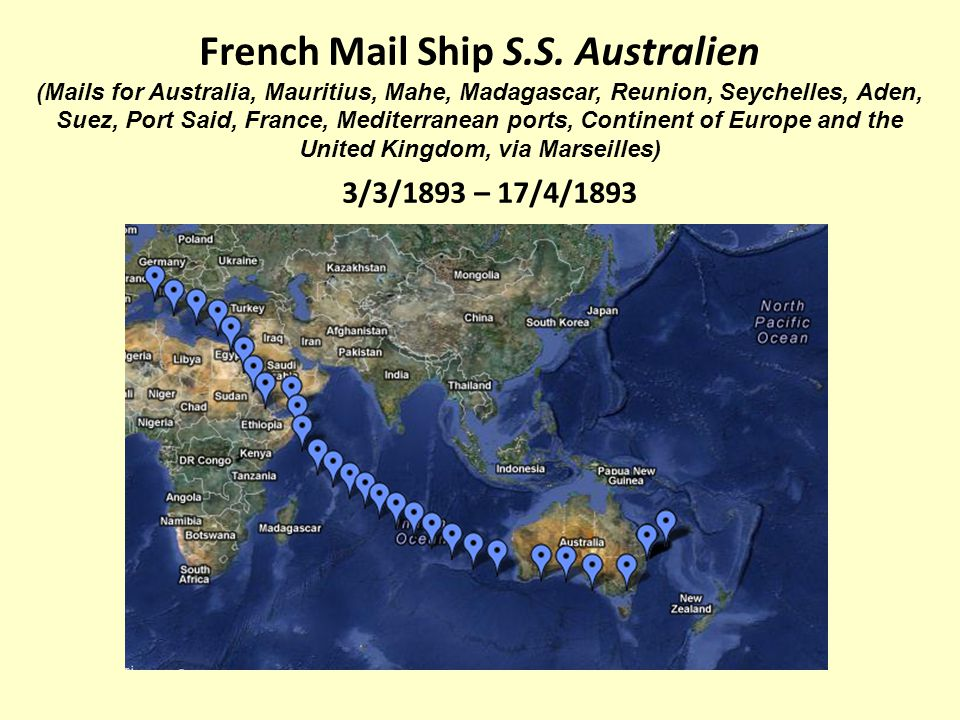 French Mail Ship S.S. Australien (Mails for Australia, Mauritius, Mahe, Madagascar, Reunion, Seychelles, Aden, Suez, Port Said, France, Mediterranean