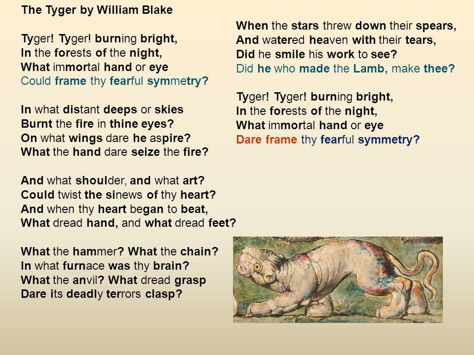 The Tyger by William Blake Tyger.Tyger.
