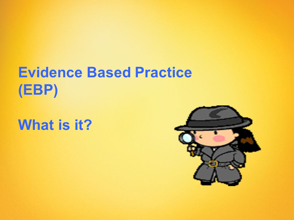 What does EBP mean for an individual with complex communication needs .