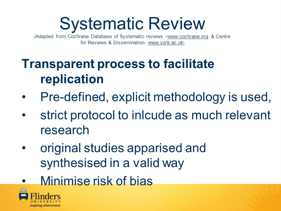 Systematic Review ( Adapted from Cochrane Database of Systematic reviews –www.cochrane.org & Centre for Reviews & Dissemination- www.york.ac.uk ) Tran