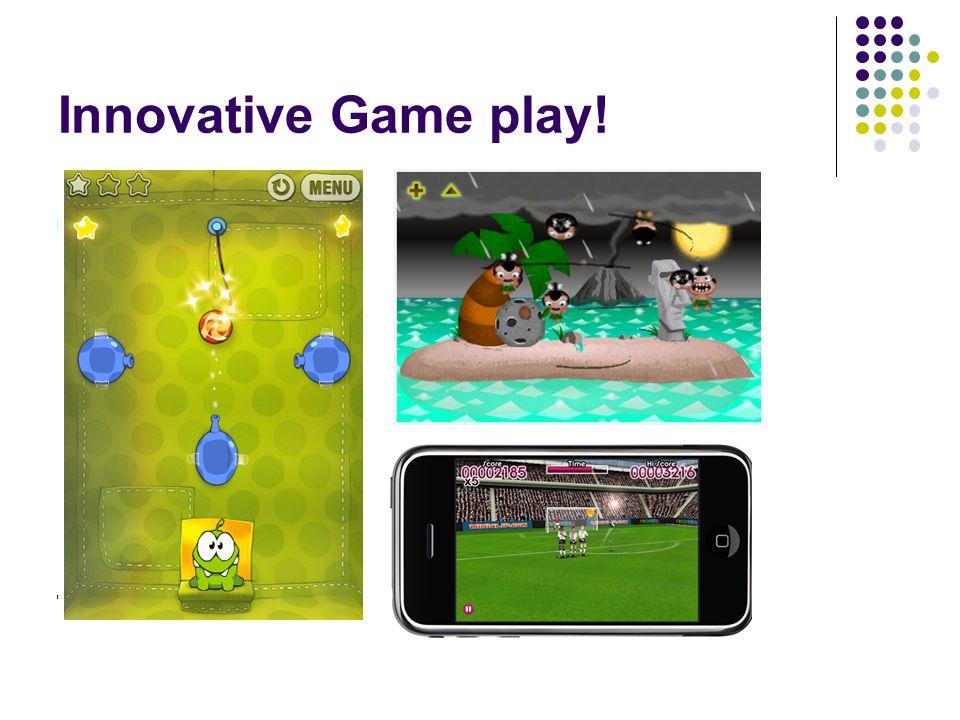 Innovative Game play!