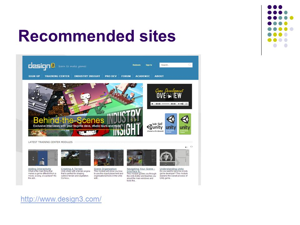 Recommended sites http://www.design3.com/