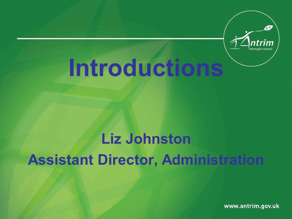 Introductions Liz Johnston Assistant Director, Administration