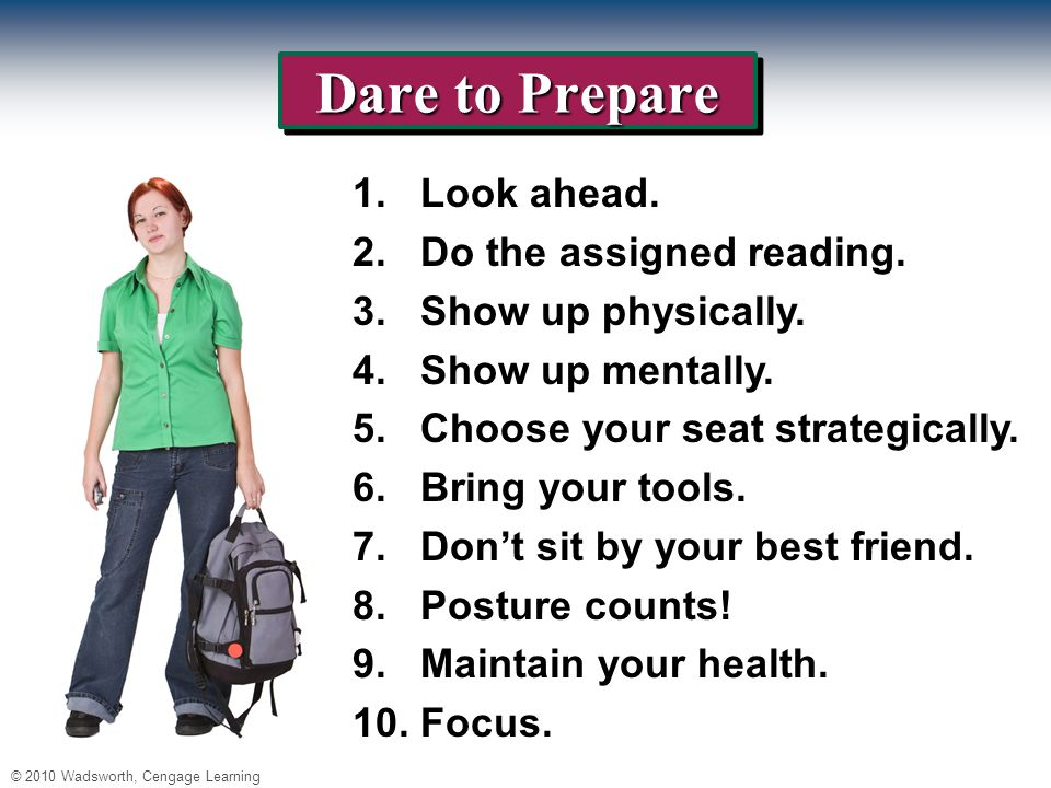 © 2010 Wadsworth, Cengage Learning Dare to Prepare 1.