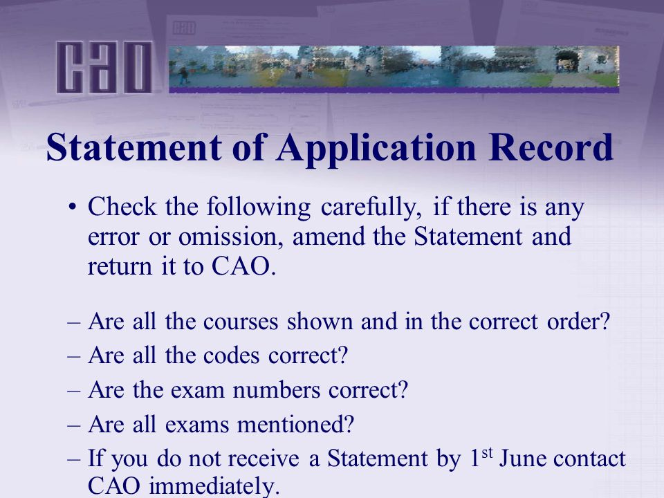 Statement of Application Record Check the following carefully, if there is any error or omission, amend the Statement and return it to CAO.