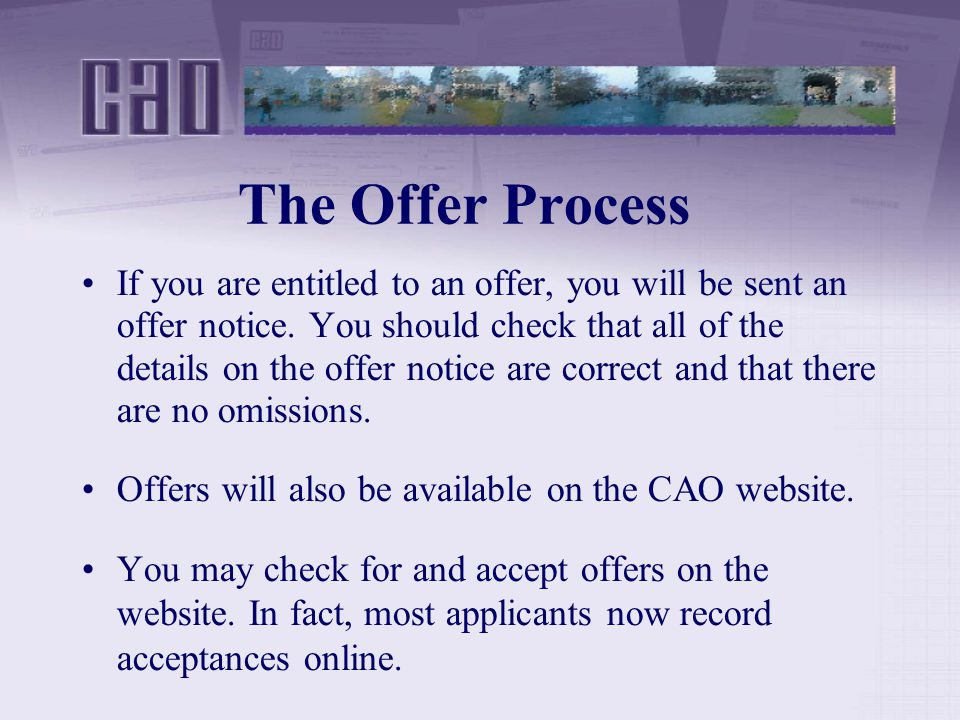 The Offer Process If you are entitled to an offer, you will be sent an offer notice.