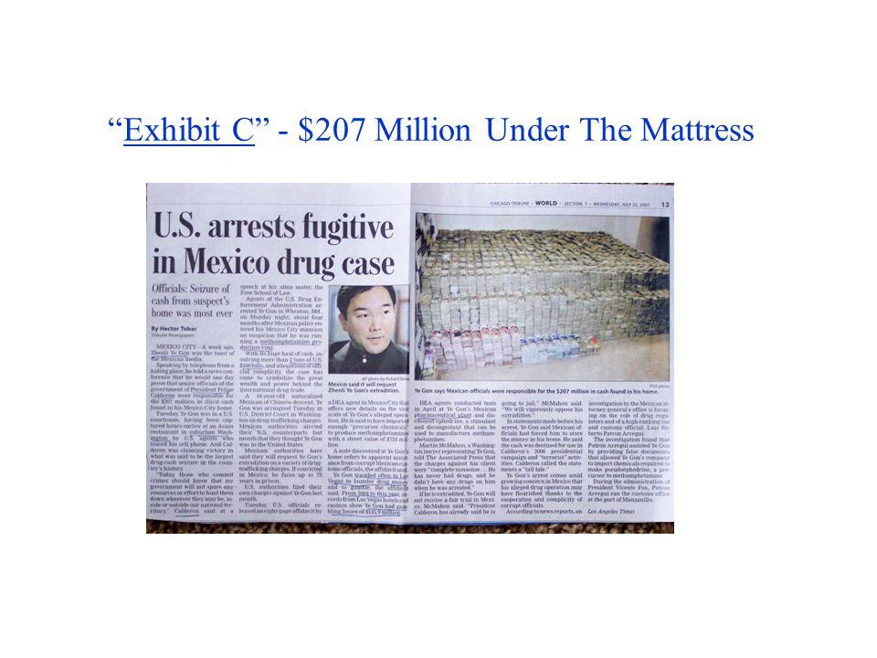 Exhibit C - $207 Million Under The Mattress