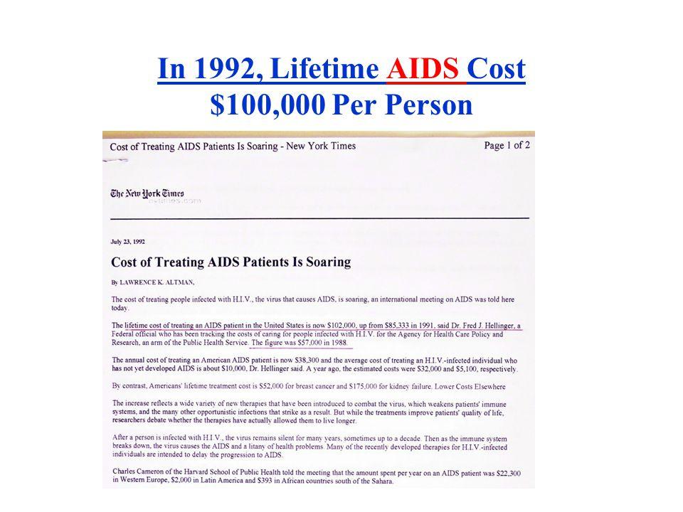 In 1992, Lifetime AIDS Cost $100,000 Per Person