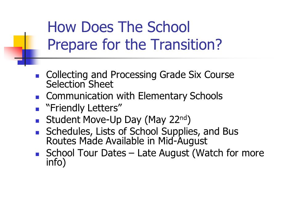 """How Does The School Prepare for the Transition? Collecting and Processing Grade Six Course Selection Sheet Communication with Elementary Schools """"Frie"""