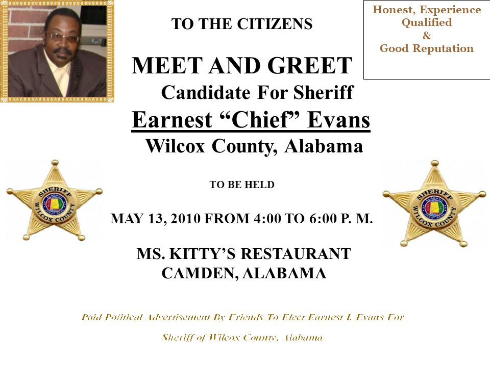 "Candidate For Sheriff Earnest ""Chief"" Evans On June 1, 2010 Vote and Support Earnest"