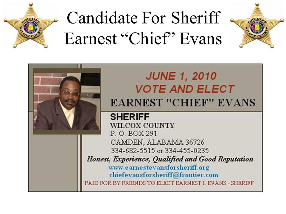 "Candidate For Sheriff Earnest ""Chief"" Evans VOTE AND ELECT EARNEST"