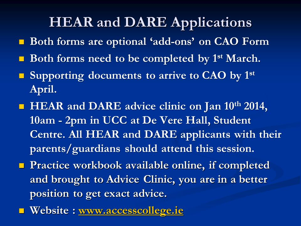 HEAR and DARE Applications Both forms are optional 'add-ons' on CAO Form Both forms are optional 'add-ons' on CAO Form Both forms need to be completed