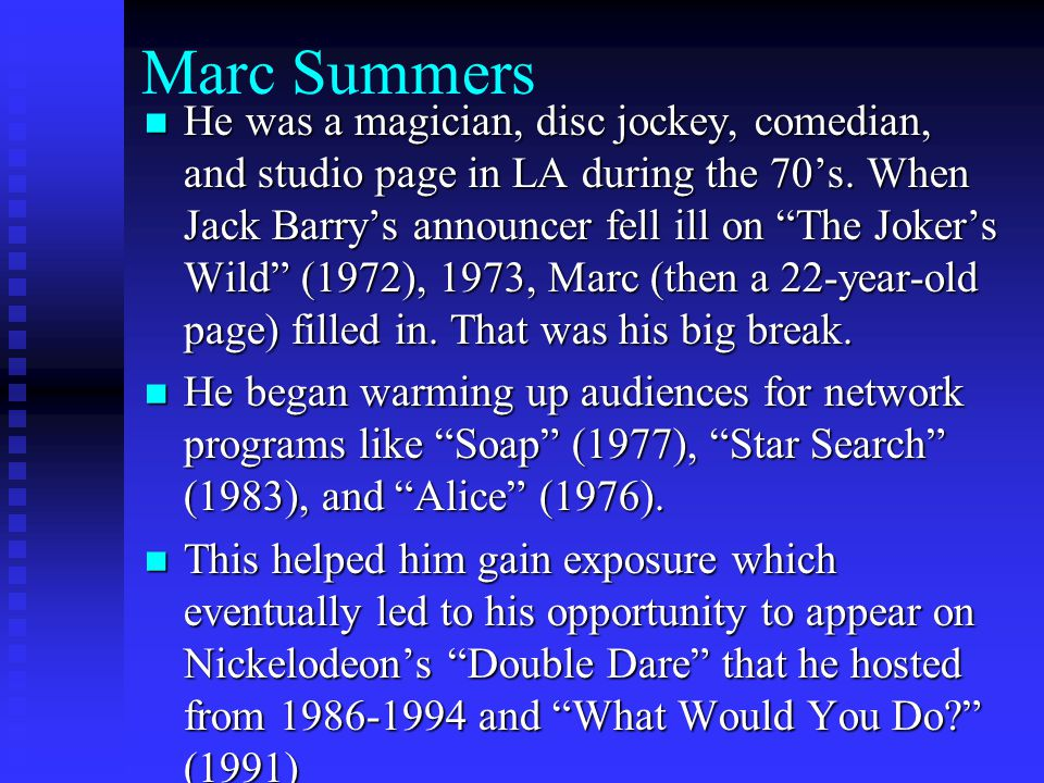 He was a magician, disc jockey, comedian, and studio page in LA during the 70's.