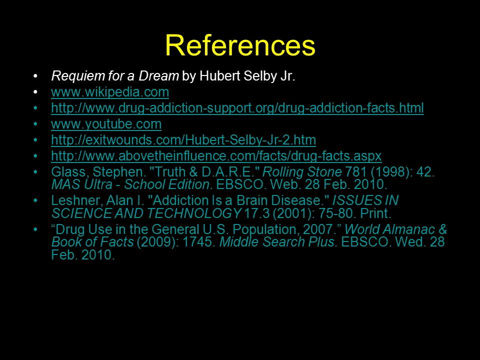 References Requiem for a Dream by Hubert Selby Jr.