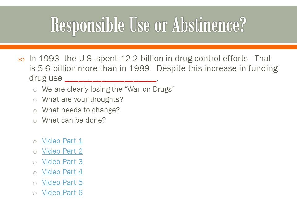  In 1993 the U.S. spent 12.2 billion in drug control efforts. That is 5.6 billion more than in 1989. Despite this increase in funding drug use ______