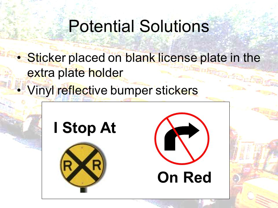 Potential Solutions Sticker placed on blank license plate in the extra plate holder Vinyl reflective bumper stickers On Red I Stop At