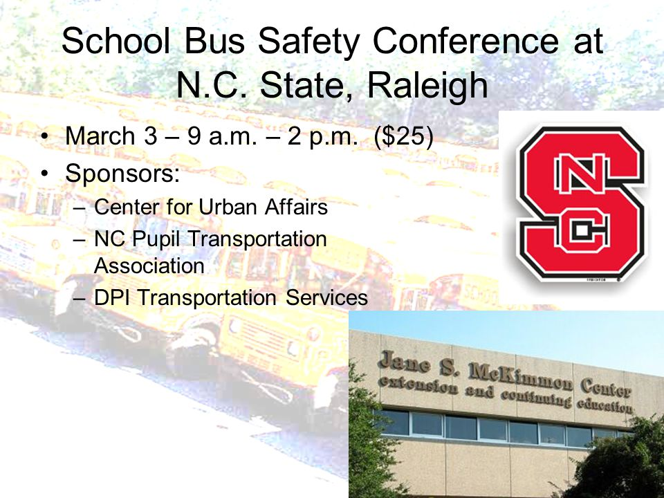School Bus Safety Conference at N.C. State, Raleigh March 3 – 9 a.m.