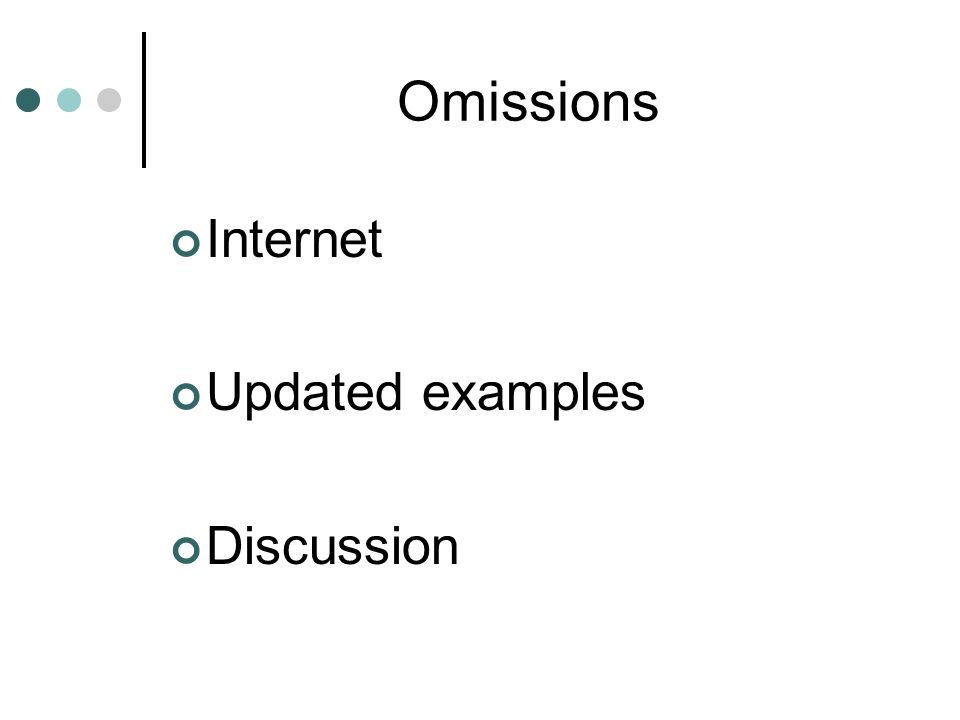 Omissions Internet Updated examples Discussion