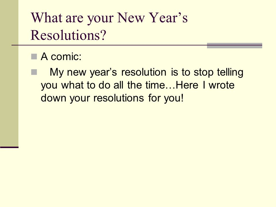 What are your New Year's Resolutions.