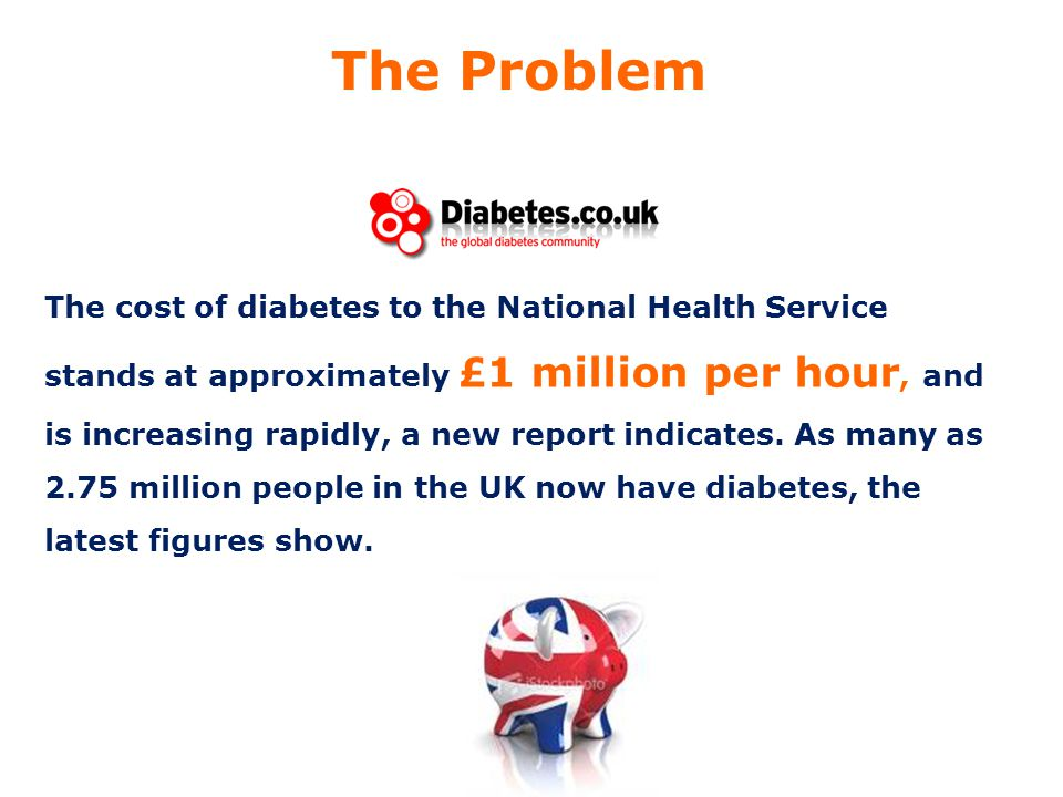 The cost of diabetes to the National Health Service stands at approximately £1 million per hour, and is increasing rapidly, a new report indicates. As