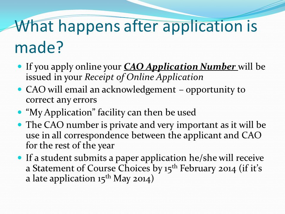 What happens after application is made.