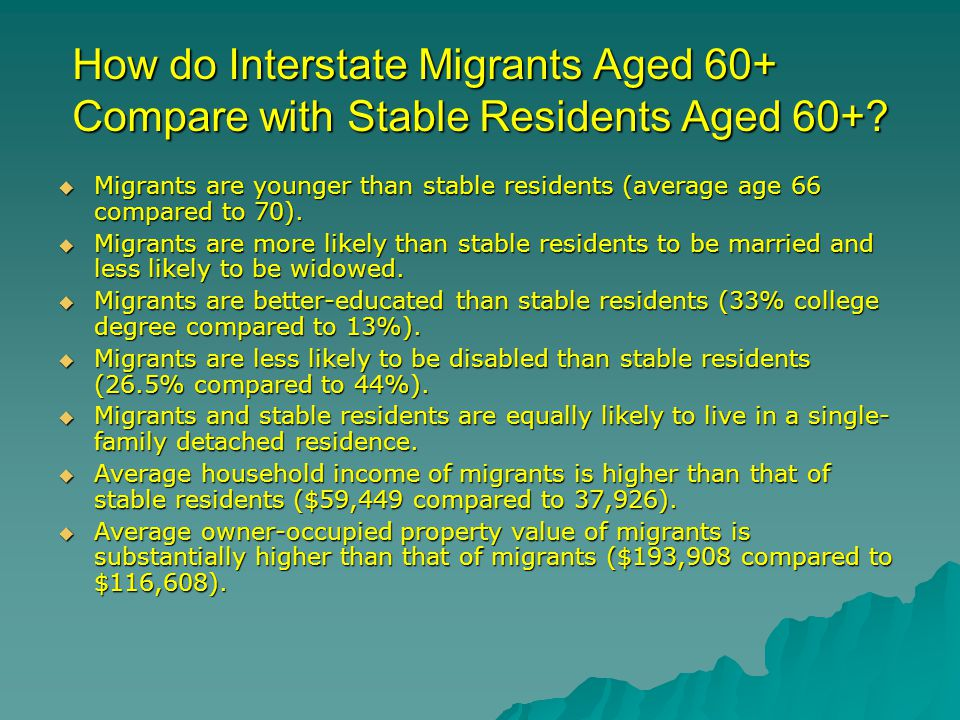 How do Interstate Migrants Aged 60+ Compare with Stable Residents Aged 60+.