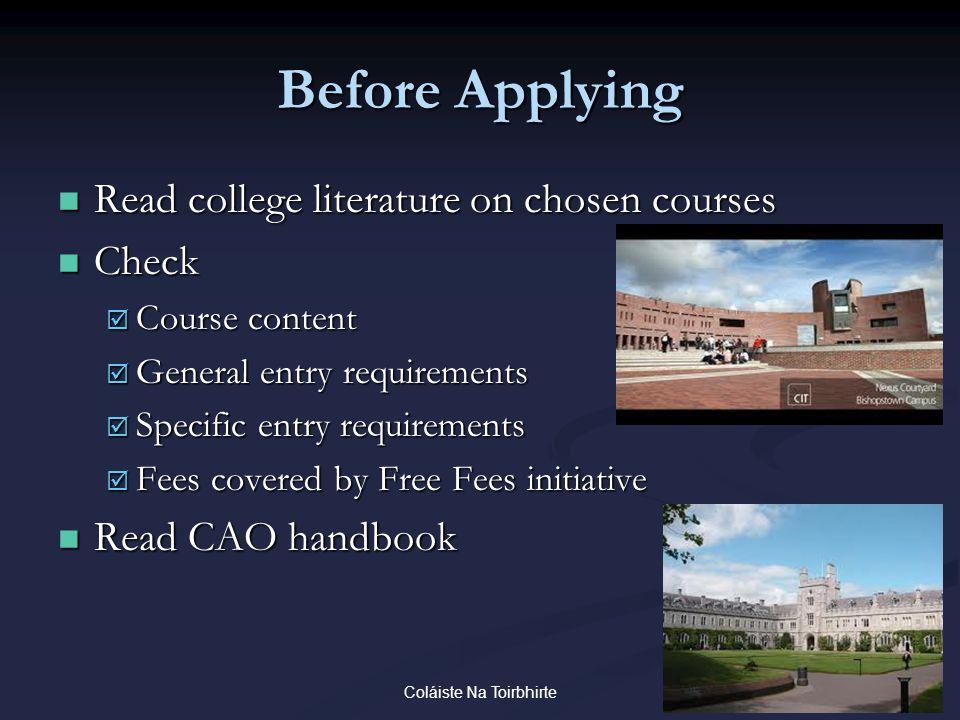Coláiste Na Toirbhirte Before Applying Read college literature on chosen courses Read college literature on chosen courses Check Check  Course conten