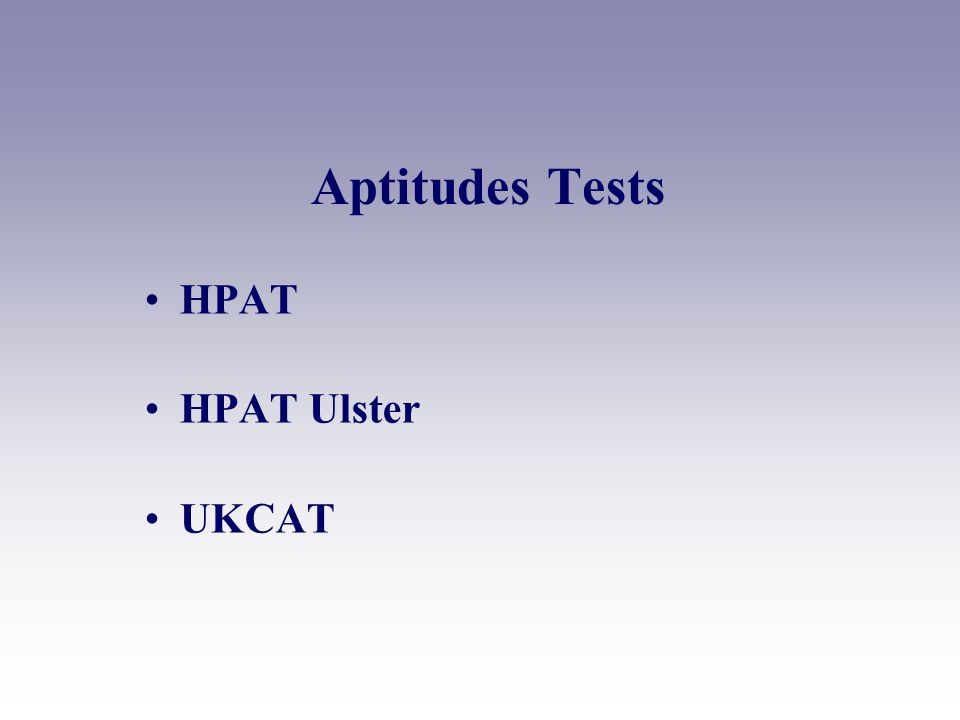 Aptitudes Tests HPAT HPAT Ulster UKCAT