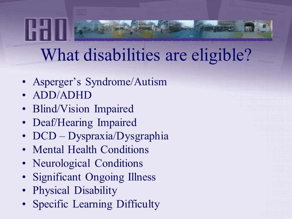 What disabilities are eligible.
