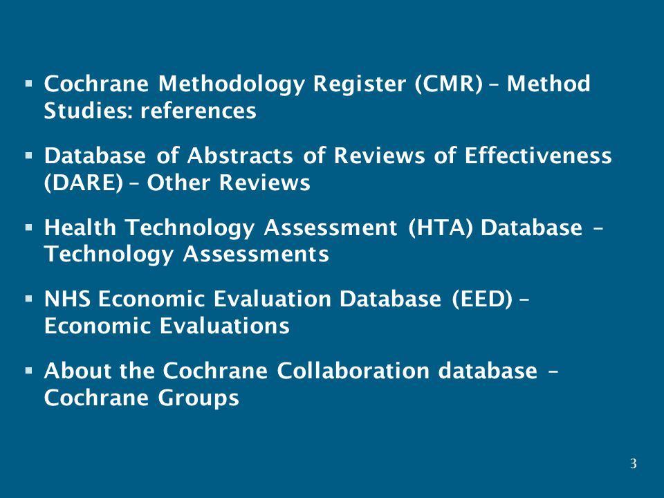 www.thecochranelibrary.com  CDSR and the 'About the Cochrane Collaboration' database are updated monthly, the other databases quarterly.