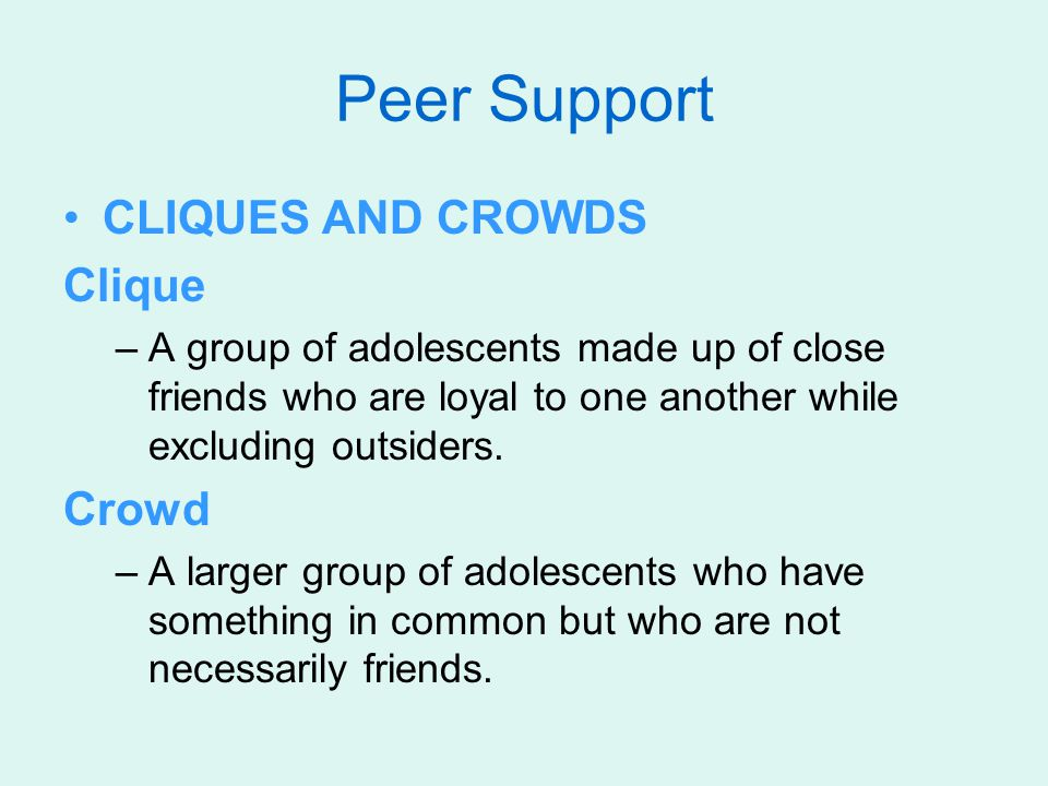 CHOOSING FRIENDS Peer pressure –Encouragement to conform to one's friends or contemporaries in behavior, dress, and attitude; usually considered a negative force, as when adolescent peers encourage one another to defy adult authority.