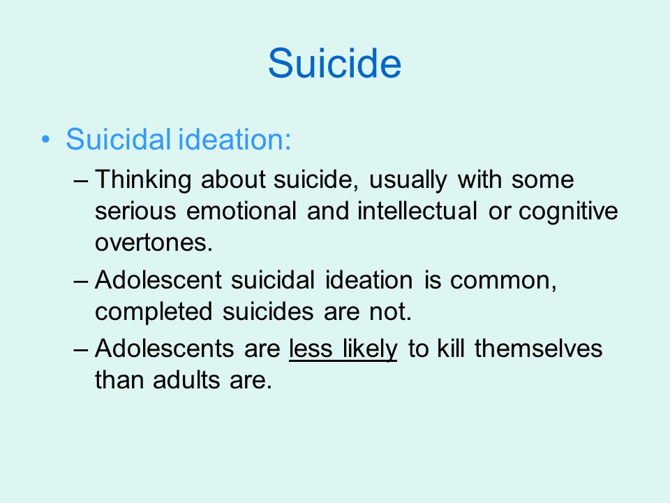 Misconceptions about adolescent suicide rates 1.The suicide rate for adolescents, low as it is, is higher than it was in the early 1960.
