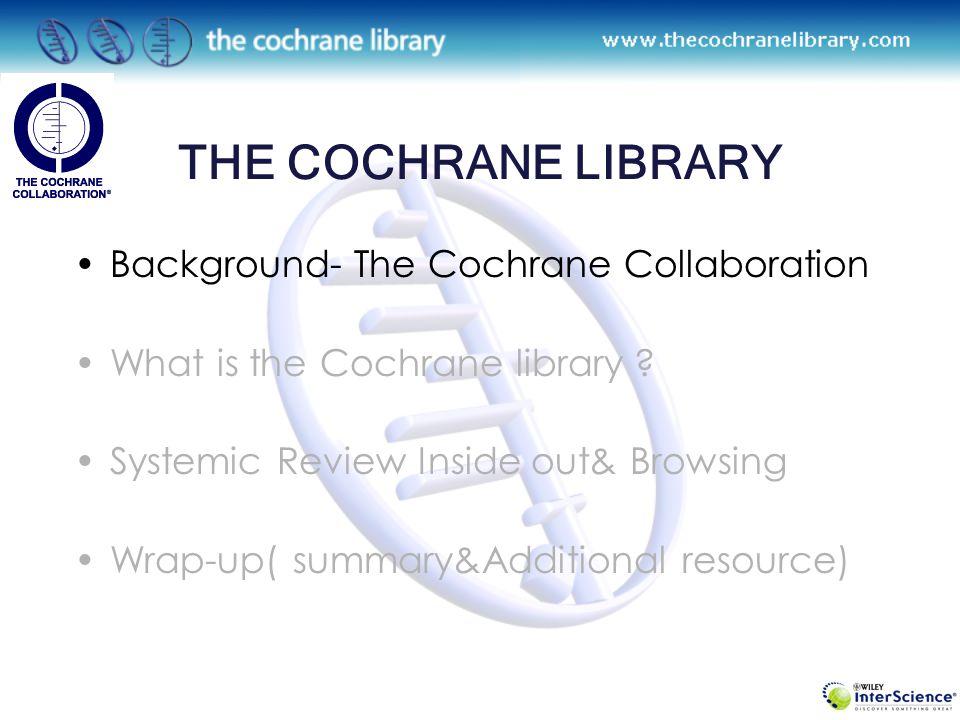 THE COCHRANE LIBRARY 삼성서울병원