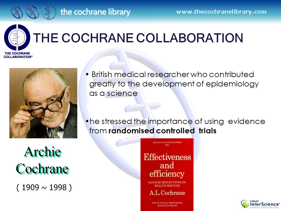 2524 Full Reviews 1589 Protocols ( Review in progress ) Systemized Information The Cochrane Database of Systematic Reviews (CDSR) : Core Database in The Cochrane Library !