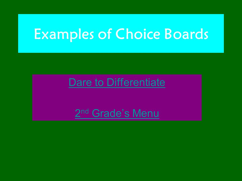 Examples of Choice Boards Dare to Differentiate 2 nd Grade's Menu