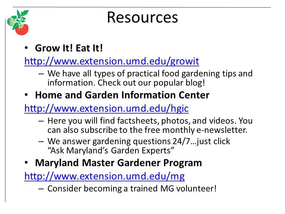 This program was brought to you by the Maryland Master Gardener Program Howard County University of Maryland Extension