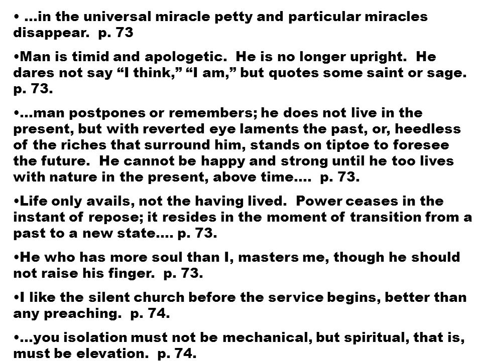 …in the universal miracle petty and particular miracles disappear.