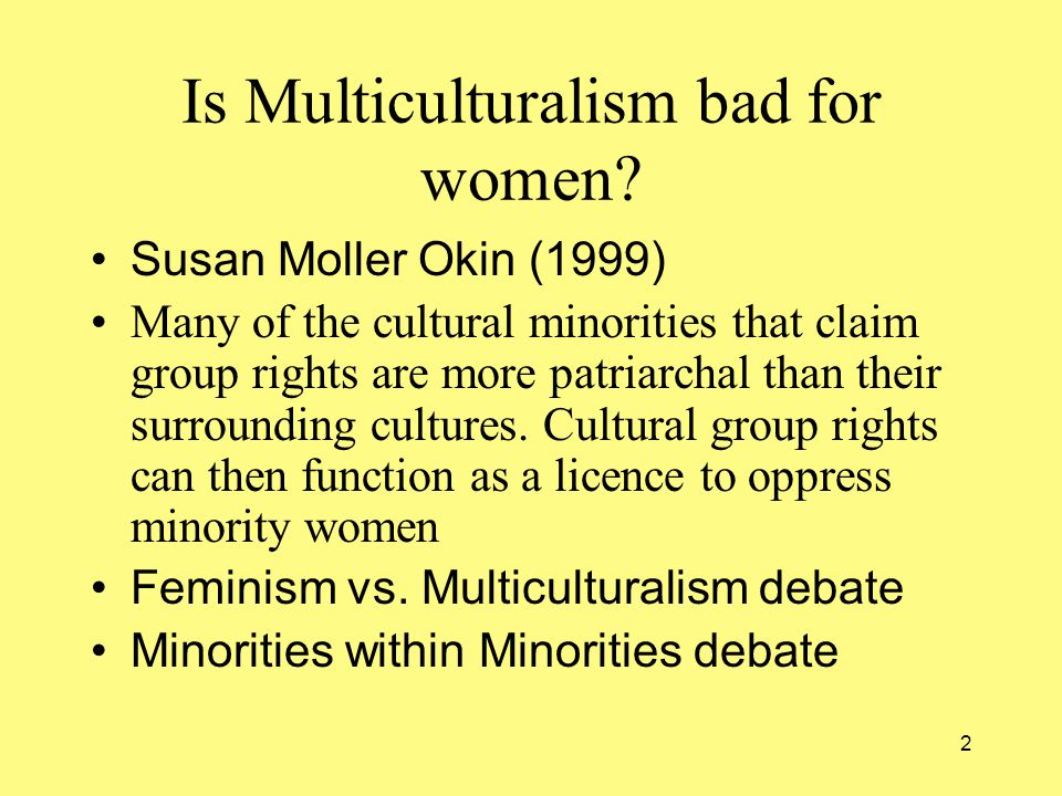 2 Is Multiculturalism bad for women.