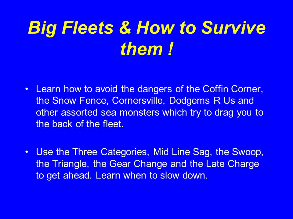 Big Fleets & How to Survive them ! by Colin McMullen April 2002