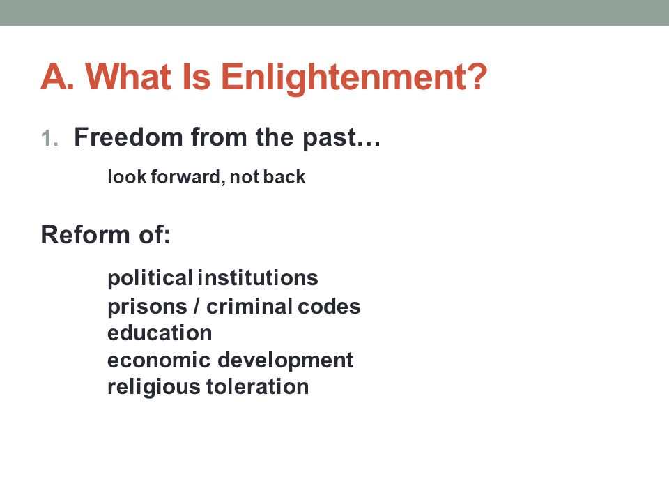 A. What Is Enlightenment. 1.