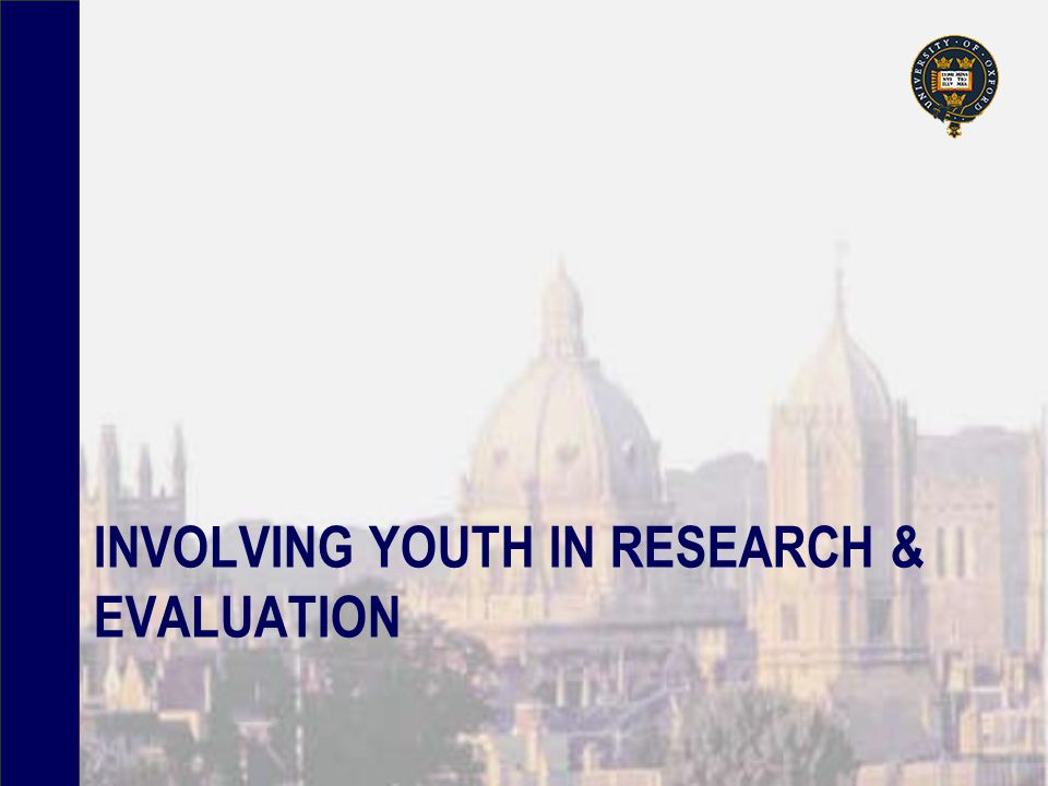 INVOLVING YOUTH IN RESEARCH & EVALUATION