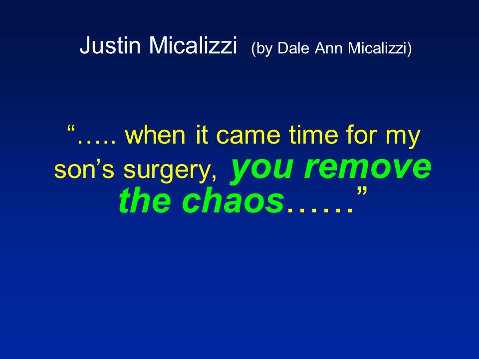 Justin Micalizzi (by Dale Ann Micalizzi) …..