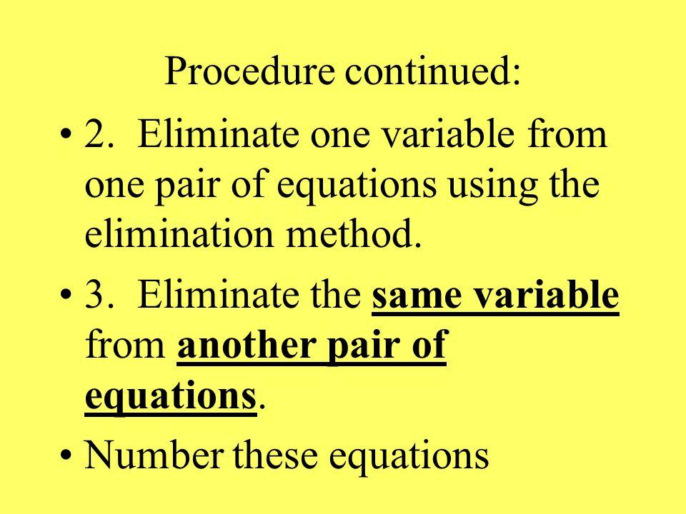 Procedure continued: 2.